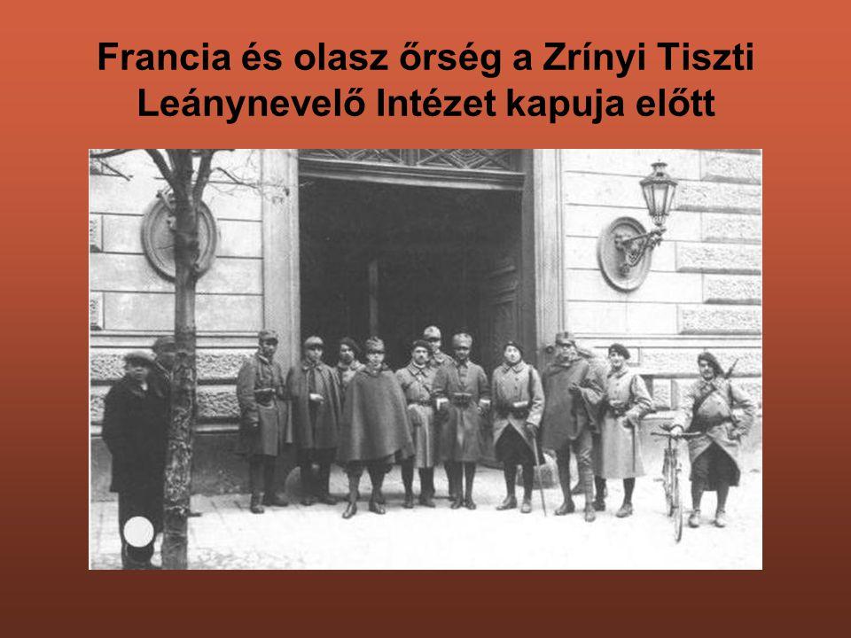 Francia és olasz őrség a Zrínyi Tiszti Leánynevelő Intézet kapuja előtt