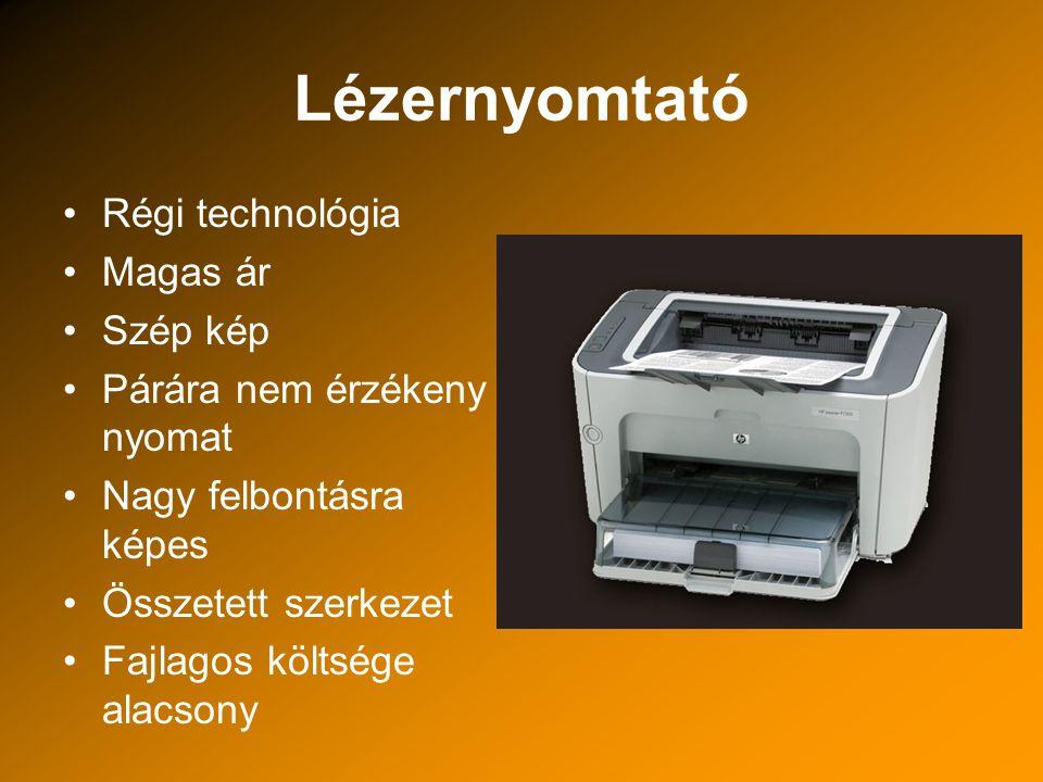 Termikus nyomtató Speciális papír Nyomat idővel elszíneződik Korszerűbb megoldás –N–Nyomtatószalag tartalmazza a festékanyagot –K–Közönséges papír –S–Színek használata