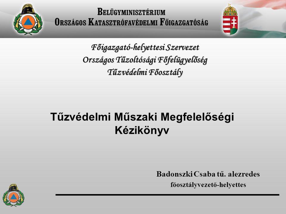 Tűzvédelmi Műszaki Megfelelőségi Kézikönyv Badonszki Csaba tű.