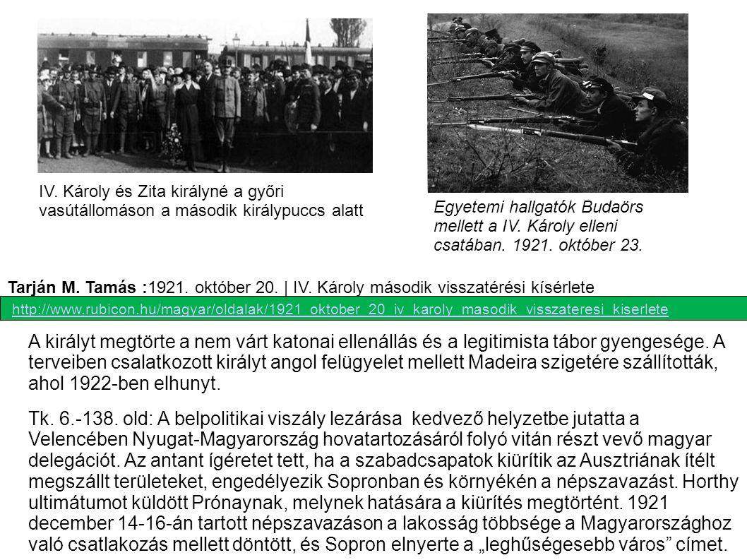 IV. Károly és Zita királyné a győri vasútállomáson a második királypuccs alatt http://www.rubicon.hu/magyar/oldalak/1921_oktober_20_iv_karoly_masodik_