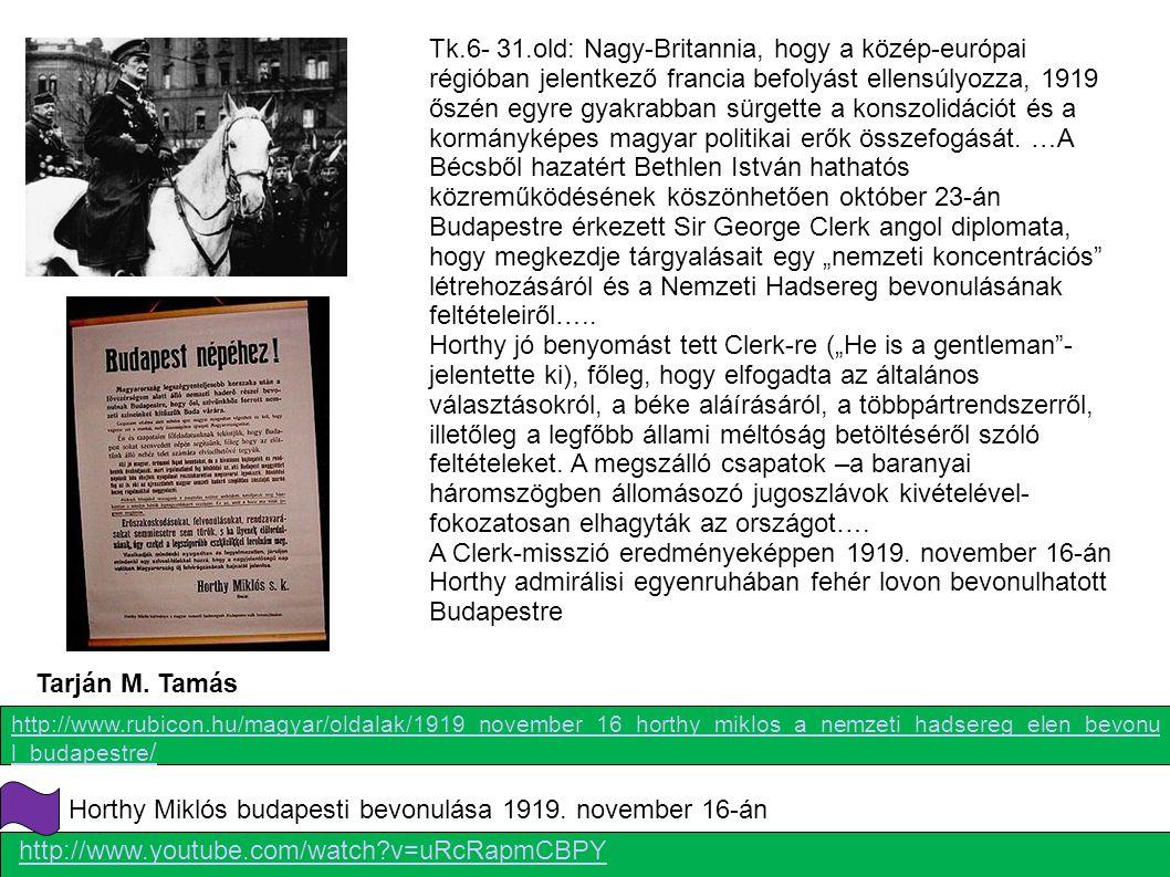 Tk.6- 31.old: Nagy-Britannia, hogy a közép-európai régióban jelentkező francia befolyást ellensúlyozza, 1919 őszén egyre gyakrabban sürgette a konszol