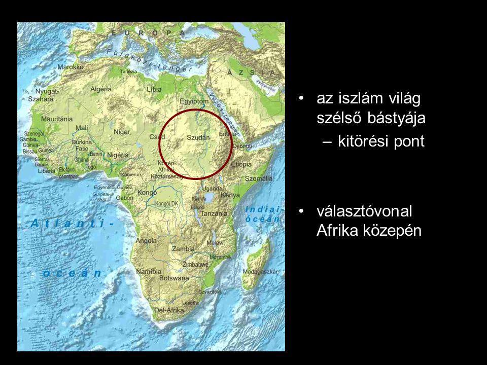 az iszlám világ szélső bástyája –kitörési pont választóvonal Afrika közepén