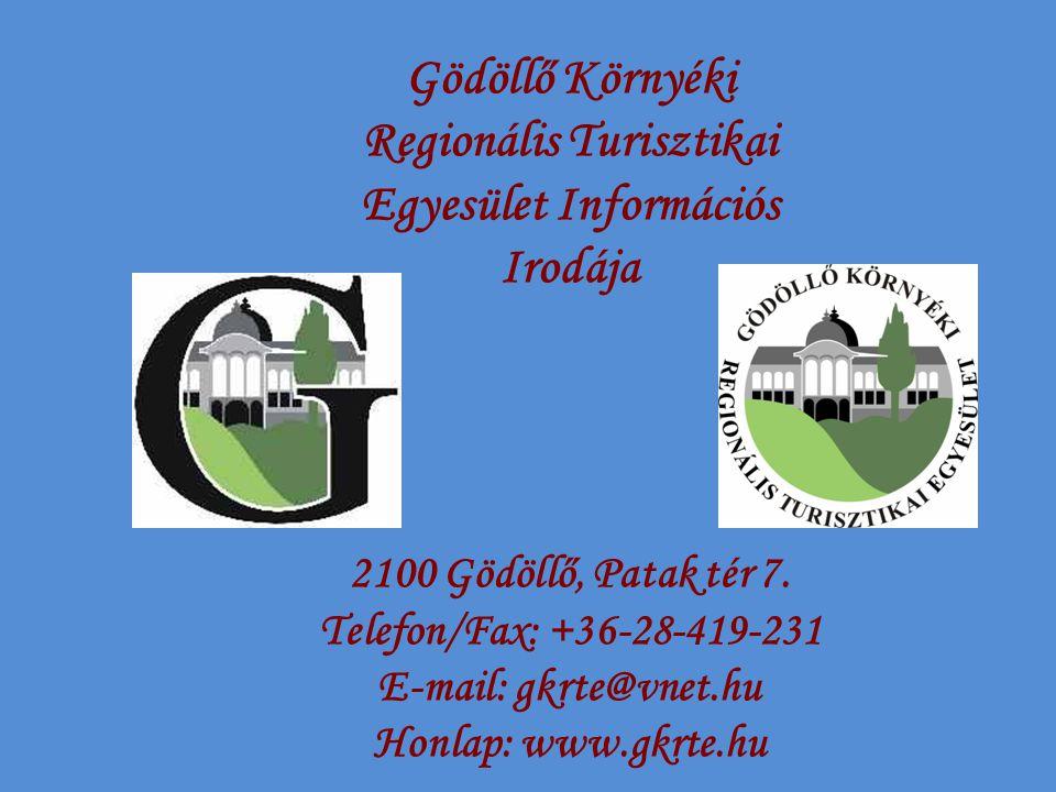 Gödöllő Környéki Regionális Turisztikai Egyesület Információs Irodája 2100 Gödöllő, Patak tér 7.