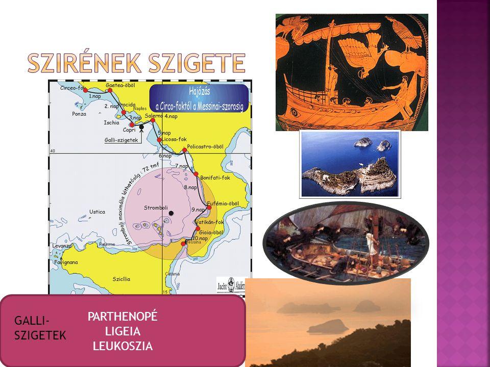 PARTHENOPÉ LIGEIA LEUKOSZIA GALLI- SZIGETEK