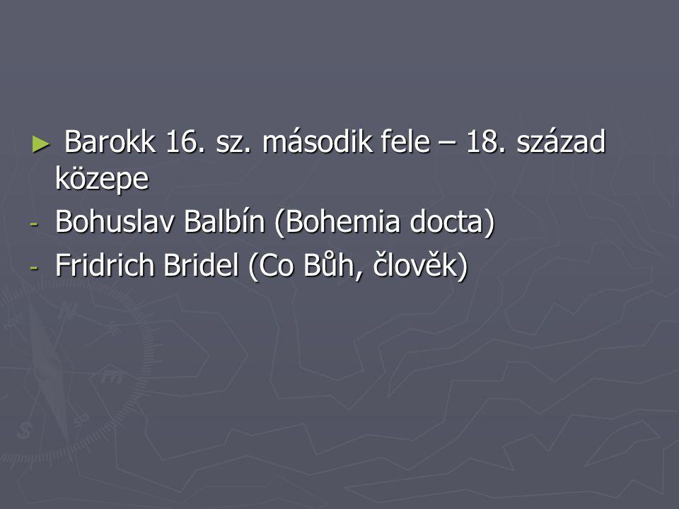 ► Barokk 16. sz. második fele – 18.