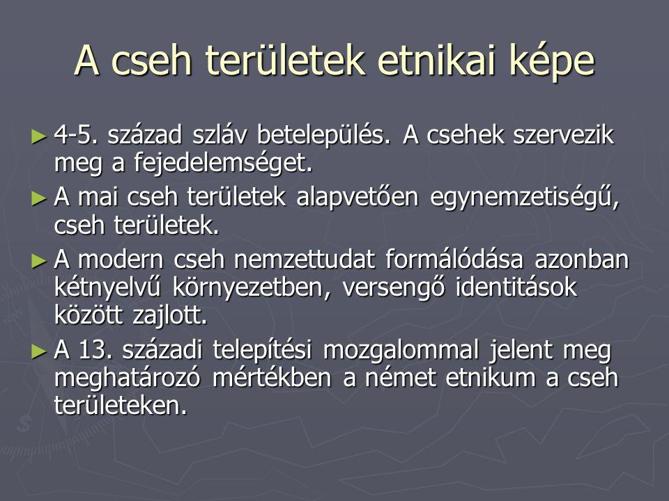 A cseh területek etnikai képe ► 4-5. század szláv betelepülés.