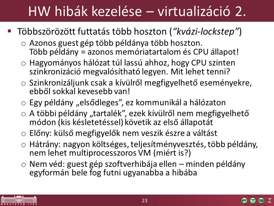 23 HW hibák kezelése – virtualizáció 2.