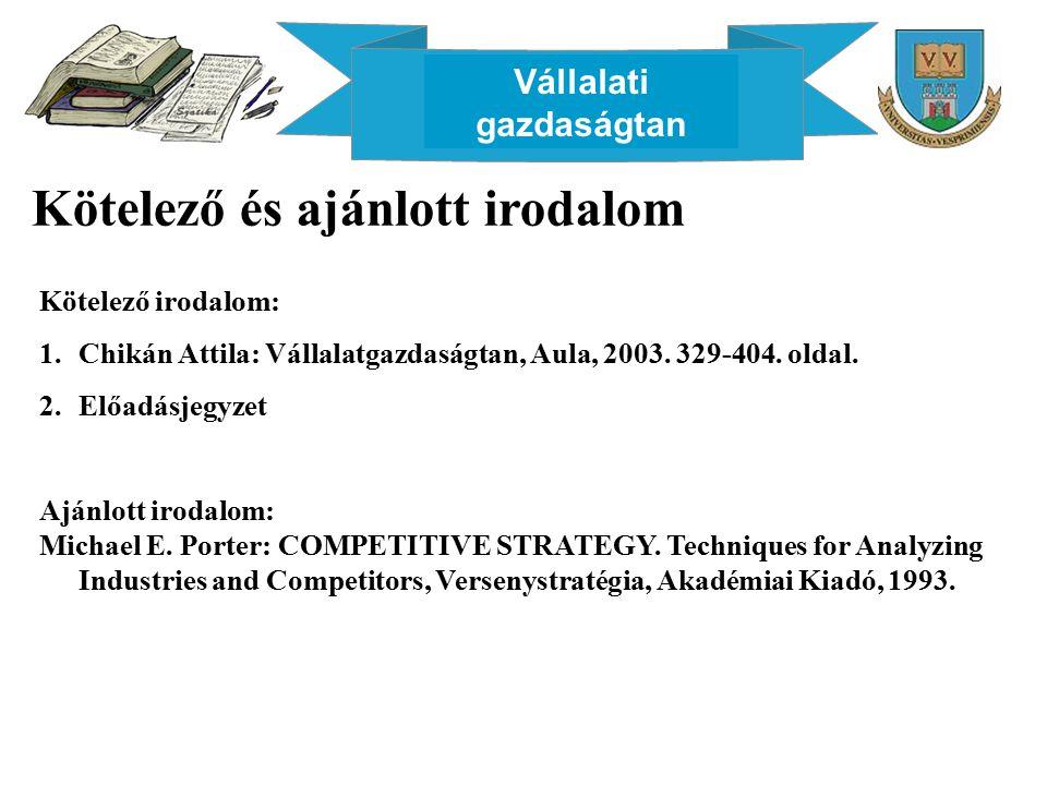 Vállalati gazdaságtan GENERIKUS STRATÉGIÁK II.