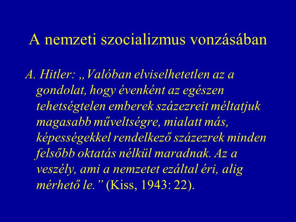 A nemzeti szocializmus vonzásában A.
