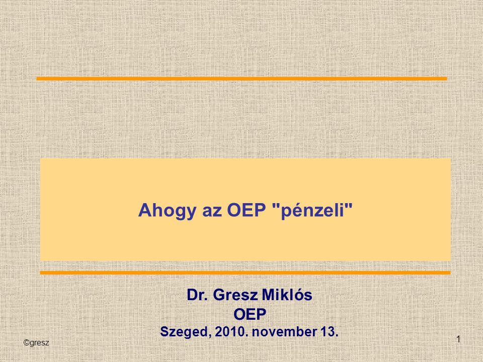 ©gresz 1 Ahogy az OEP