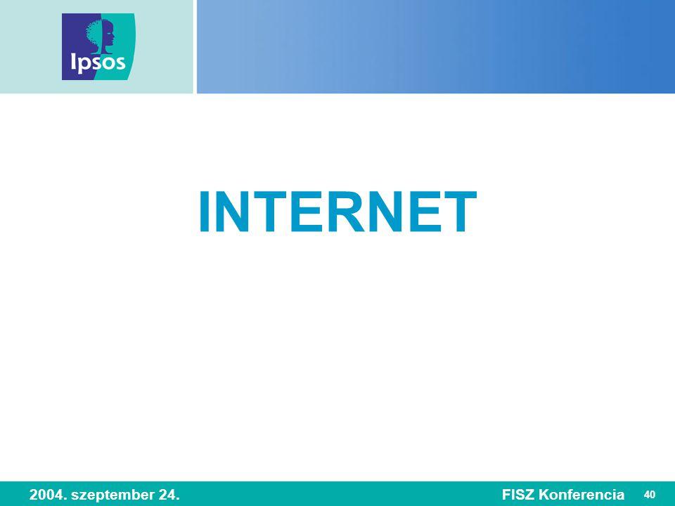 40 2004. szeptember 24.FISZ Konferencia INTERNET