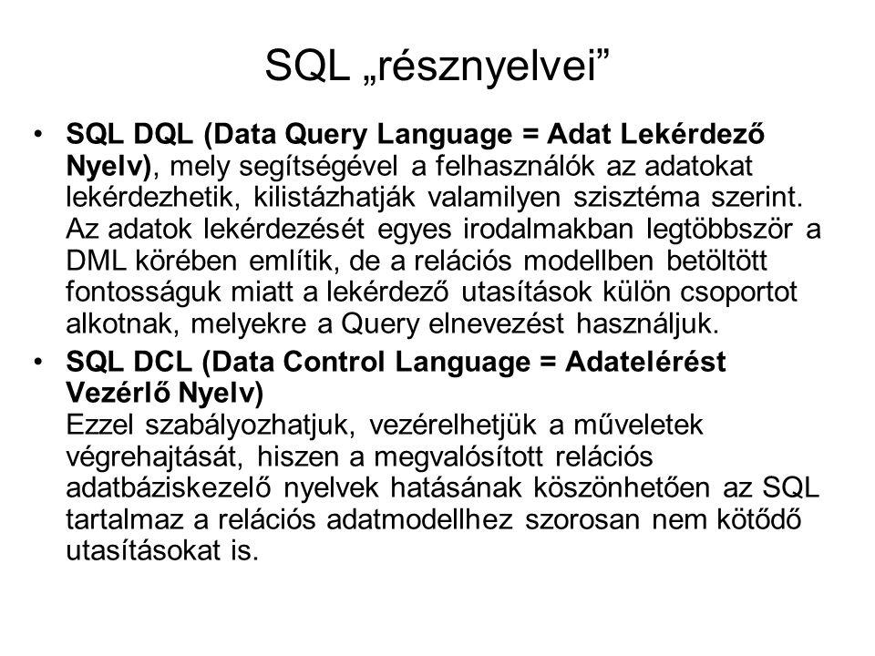 SQL DQL (Data Query Language = Adat Lekérdező Nyelv), mely segítségével a felhasználók az adatokat lekérdezhetik, kilistázhatják valamilyen szisztéma szerint.