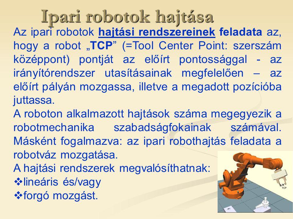53 Ipari robotok hajtása Példák ipari robotok hajtásrendszerére  ábrán egy 6 tengelyű ipari robot hajtáselemei láthatók  minden mozgástengelyt egyenáramú (DC) tárcsamotor hajt  beépített állandó mágneses biztonsági fékekkel van ellátva  A mozgás során ellenmágneses tér szünetelteti a fékhatást.