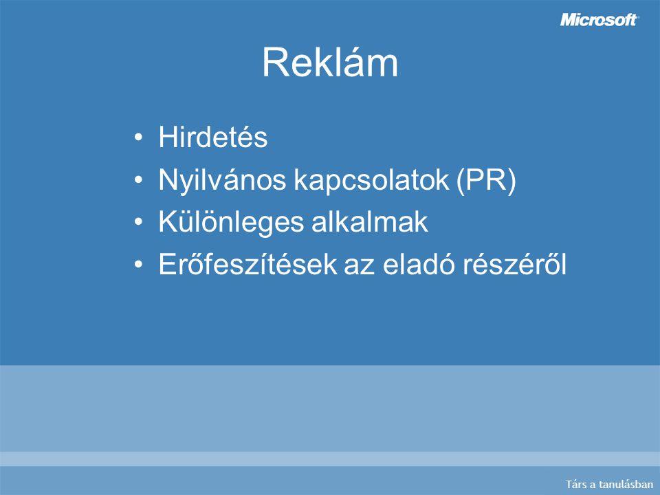 Társ a tanulásban Reklám Hirdetés Nyilvános kapcsolatok (PR) Különleges alkalmak Erőfeszítések az eladó részéről