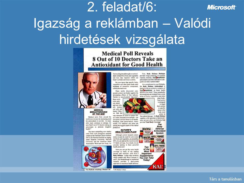 Társ a tanulásban 2. feladat/6: Igazság a reklámban – Valódi hirdetések vizsgálata