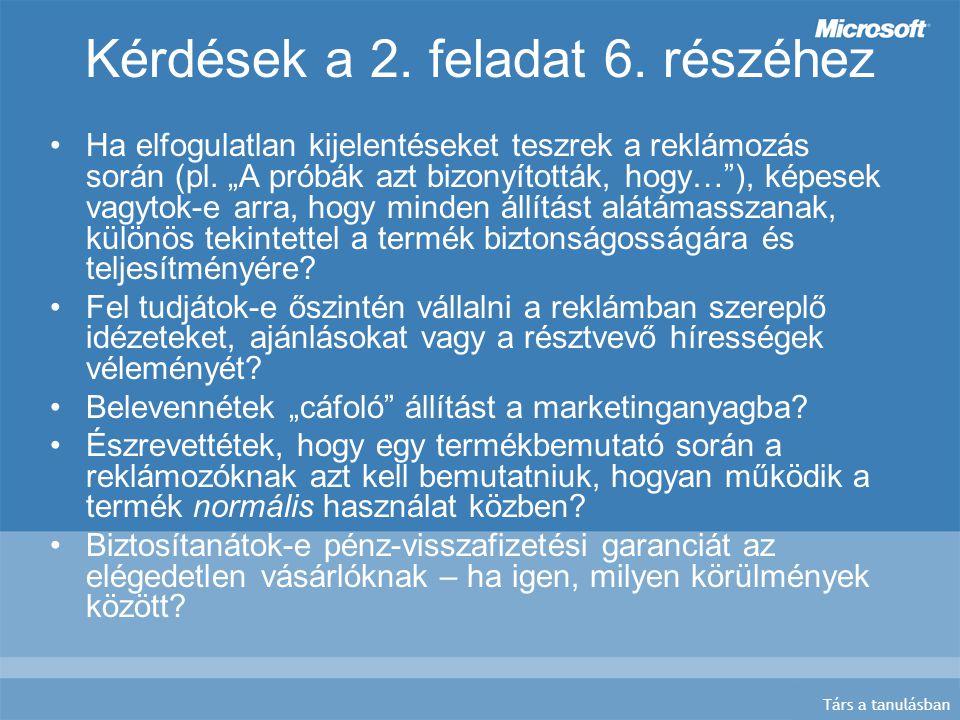 Társ a tanulásban Kérdések a 2. feladat 6.