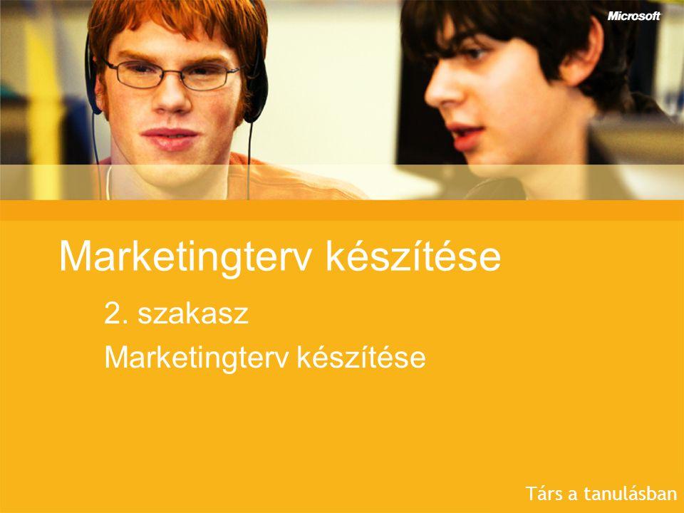 Marketingterv készítése 2. szakasz Marketingterv készítése