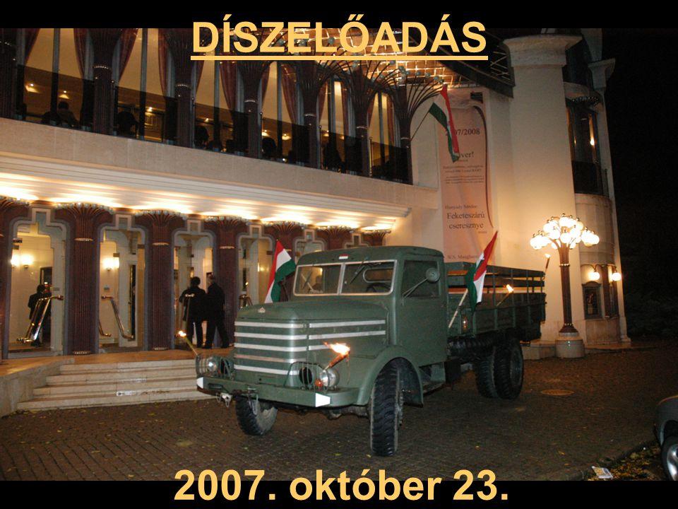 DÍSZELŐADÁS 2007. október 23.