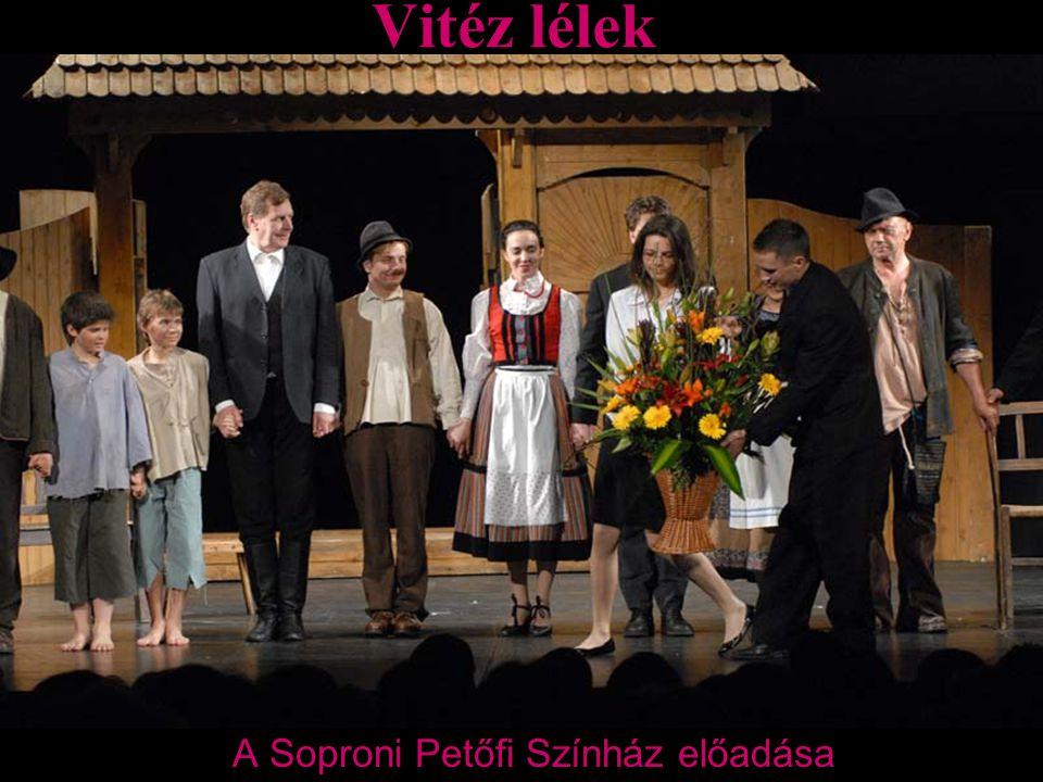 Vitéz lélek A Soproni Petőfi Színház előadása