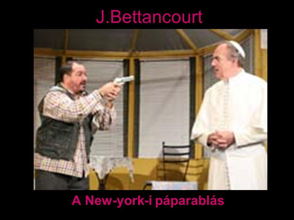 J.Bettancourt A New-york-i páparablás