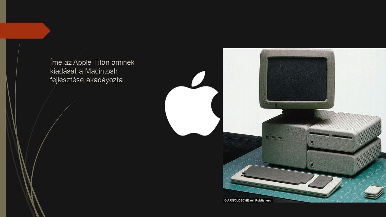 Íme az Apple Titan aminek kiadását a Macintosh fejlesztése akadáyozta.