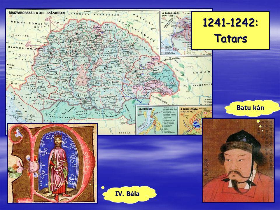 1241-1242:Tatars IV. Béla Batu kán