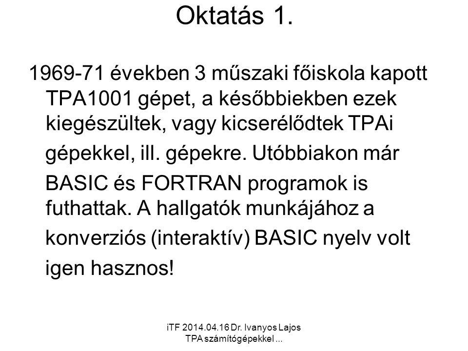 iTF 2014.04.16 Dr.Ivanyos Lajos TPA számítógépekkel...