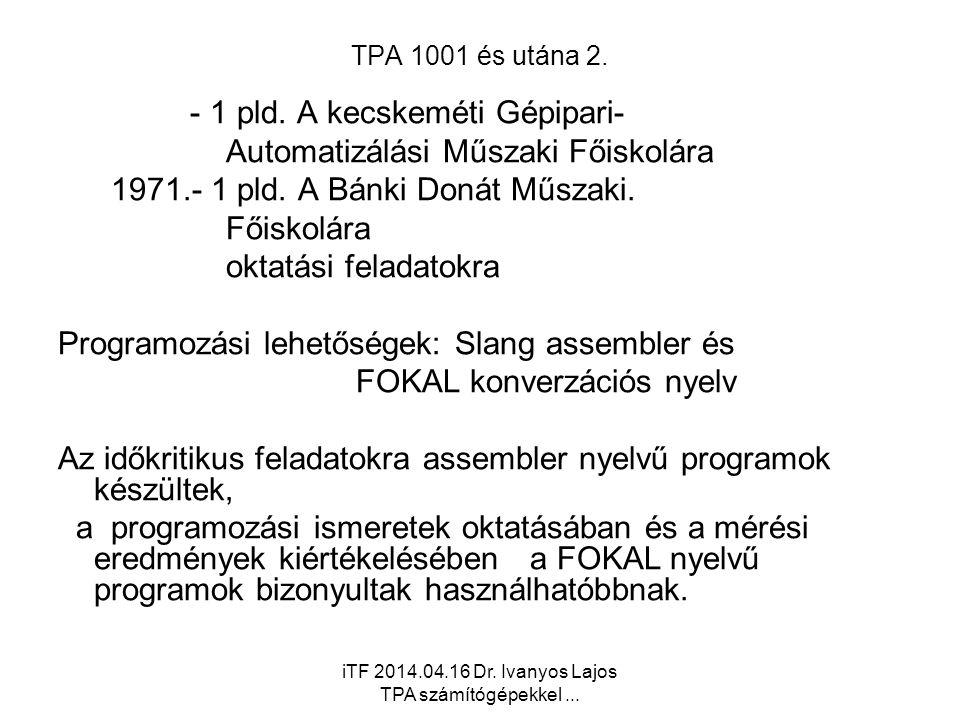 iTF 2014.04.16 Dr. Ivanyos Lajos TPA számítógépekkel...