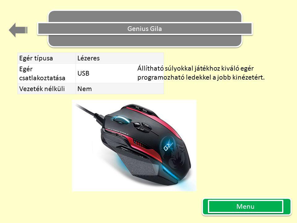 Genius Gila Egér típusa Lézeres Egér csatlakoztatása USB Vezeték nélküli Nem Állítható súlyokkal játékhoz kiváló egér programozható ledekkel a jobb ki