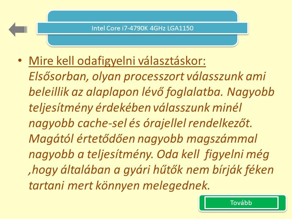 Forrás Technikai adatok: http://www.arukereso.hu Többi meg saját kútfőből.