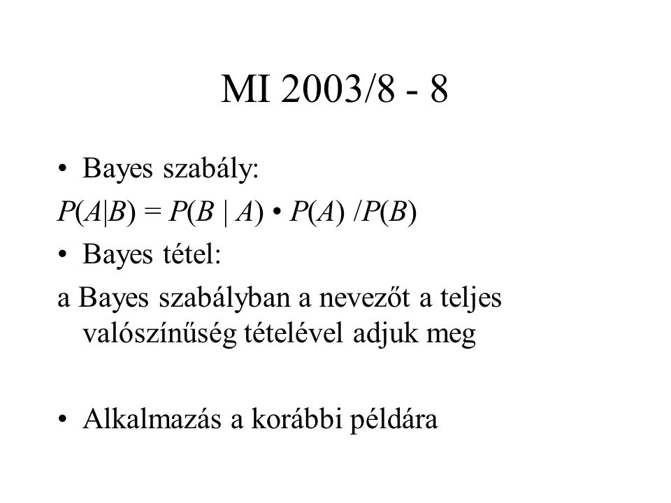 MI 2003/8 - 9 Hipotézisvizsgálat.Két osztály esete.