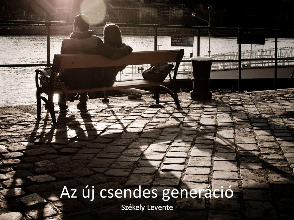 Az új csendes generáció Székely Levente