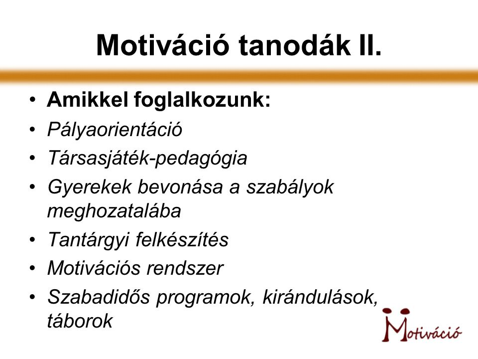 Motiváció Hallgatói Mentorprogram I.