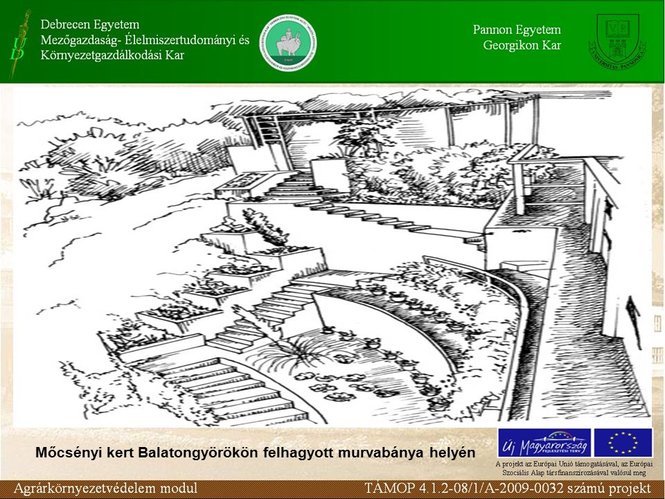 Mőcsényi kert Balatongyörökön felhagyott murvabánya helyén