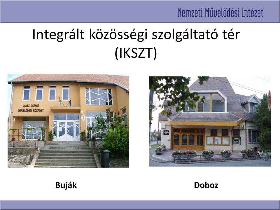 Integrált közösségi szolgáltató tér (IKSZT) BujákDoboz