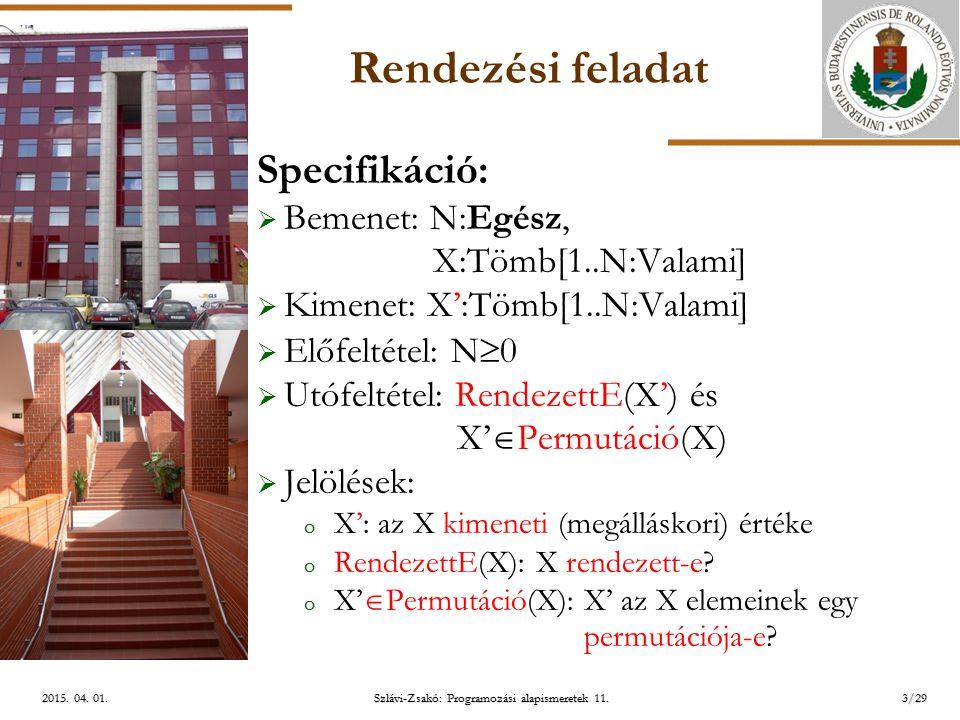 ELTE Szlávi-Zsakó: Programozási alapismeretek 11.3/292015.