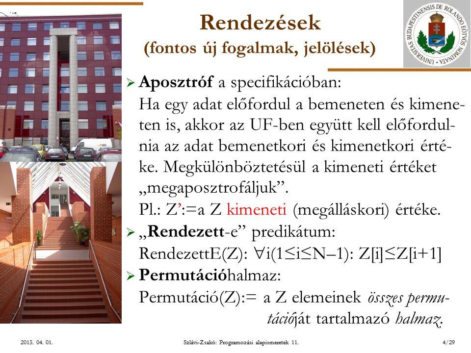 ELTE Szlávi-Zsakó: Programozási alapismeretek 11.4/292015.