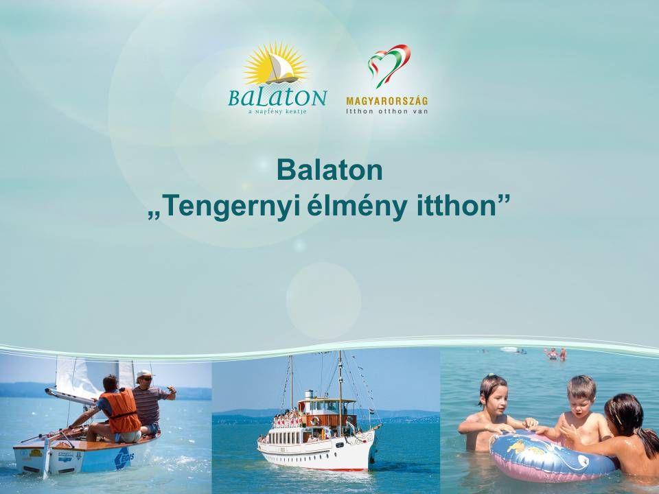 """Balaton """"Tengernyi élmény itthon"""