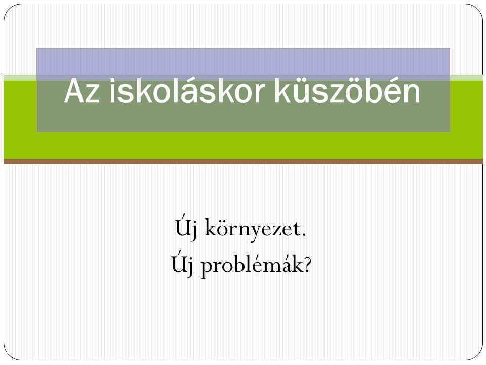 Nemzeti Köznevelési törvény (2) A gyermek abban az évben, amelynek augusztus 31.