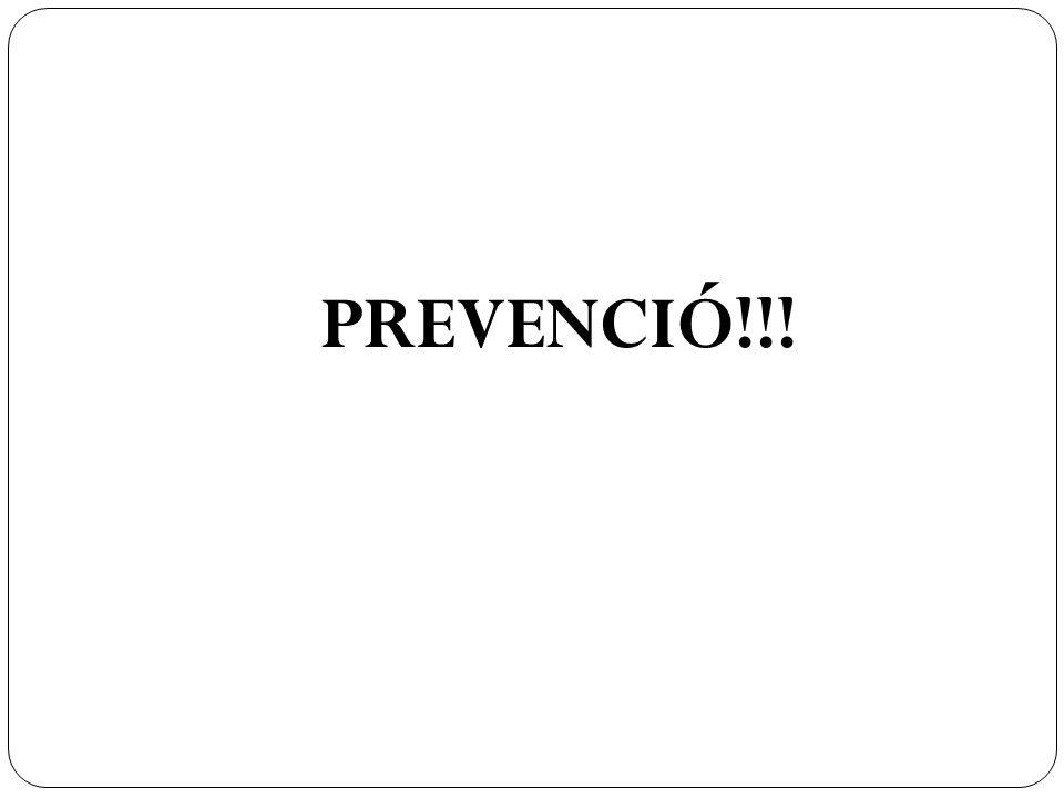 PREVENCIÓ!!!