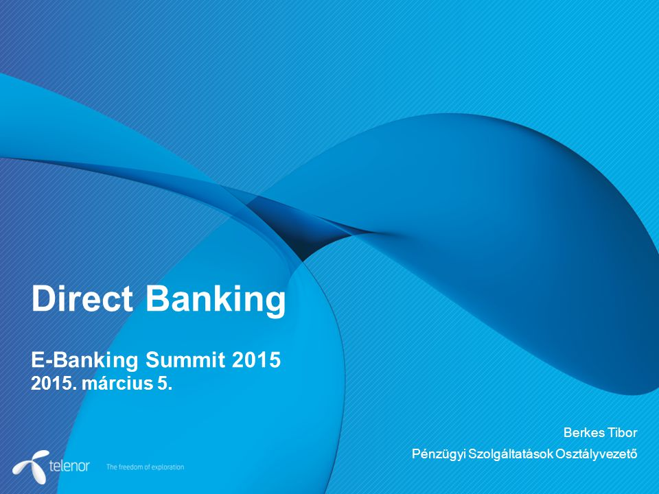 2 Telenor pénzügyi szolgáltatások Direkt Bankok és ügyfél igények Bizalom és biztonság 2 1 3 Ügyfélélmény 4 Indító gondolatok…