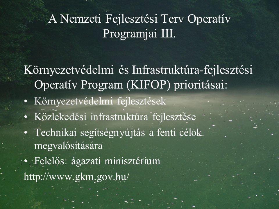 A Nemzeti Fejlesztési Terv Operatív Programjai III.