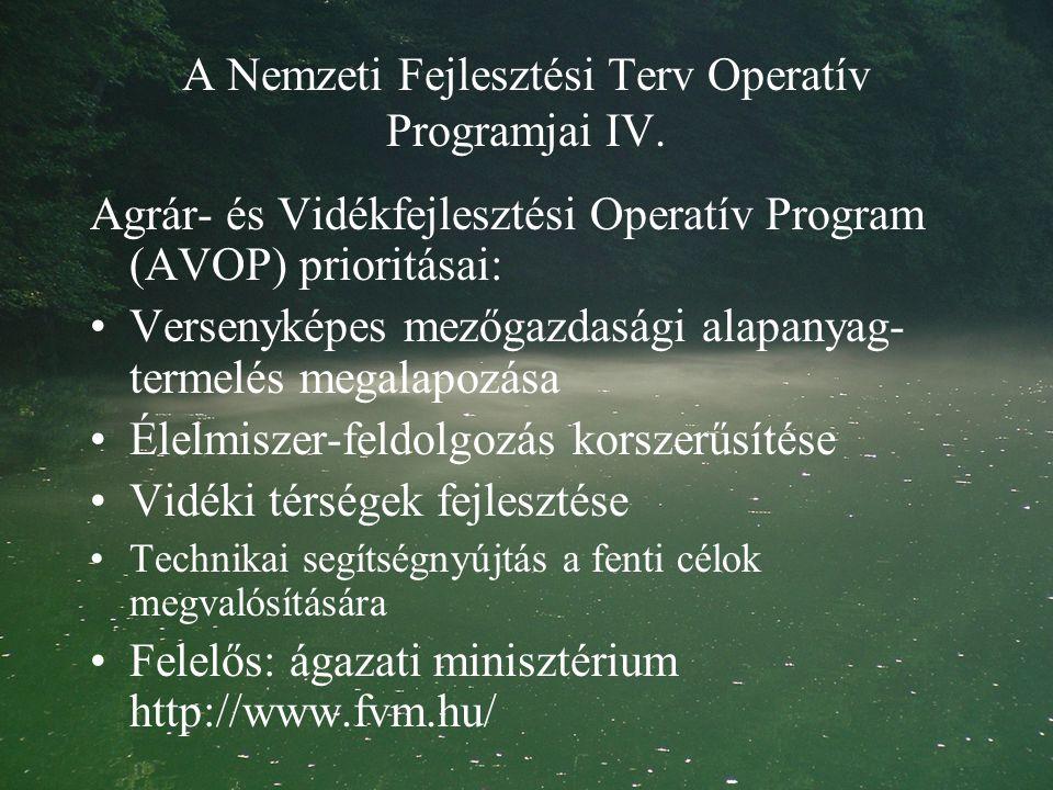 A Nemzeti Fejlesztési Terv Operatív Programjai IV.