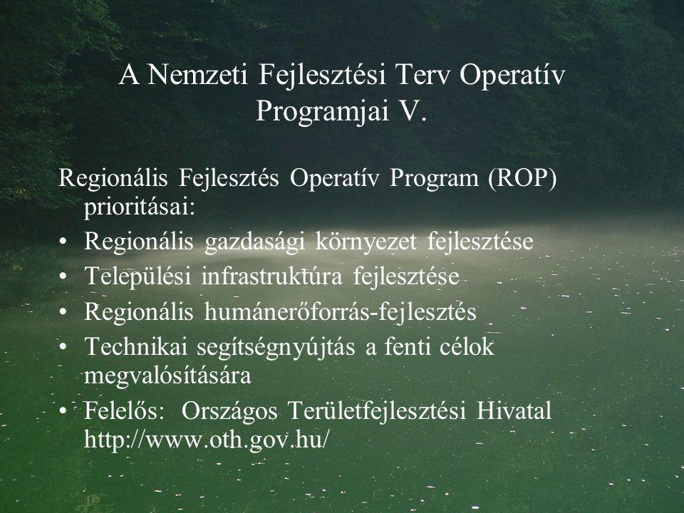 A Nemzeti Fejlesztési Terv Operatív Programjai V.