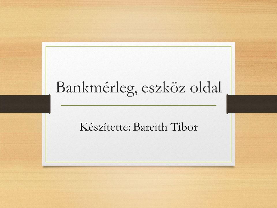 Bankok beszámolója A beszámoló tartalmát a hitelintézetekről és a pénzügyi vállalkozásokról szóló törvény, valamint több pénzügyminiszteri rendelet szabályozza, sajátos értékelési módokat is előírva.
