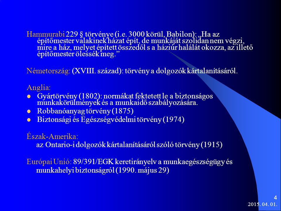 2015.04. 01. 4 Hammurabi 229 § törvénye (i.e.