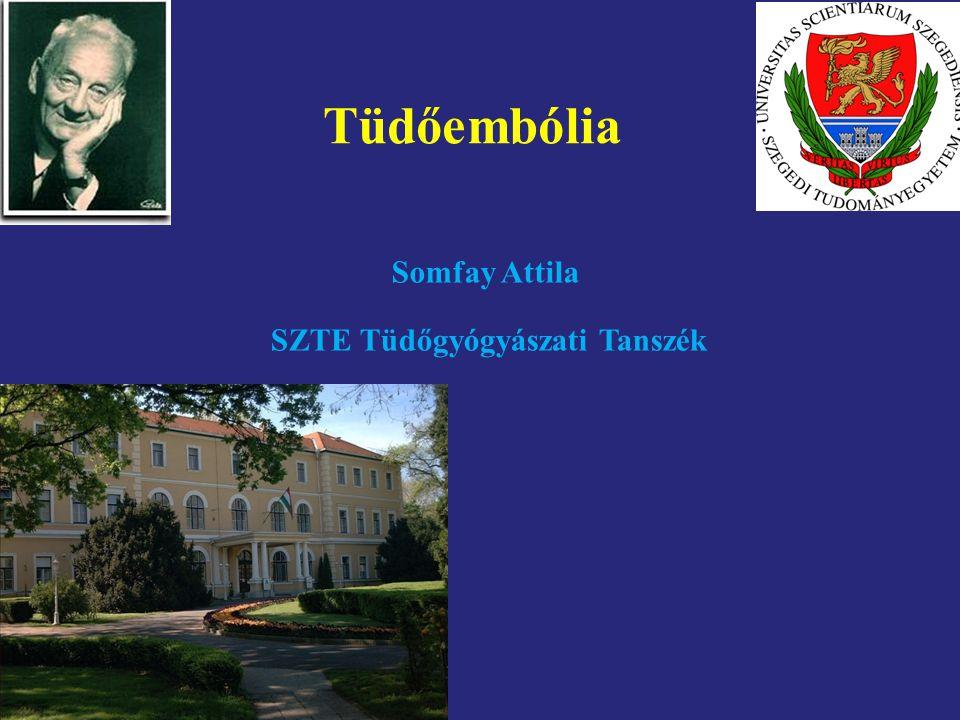 Somfay Attila SZTE Tüdőgyógyászati Tanszék Tüdőembólia