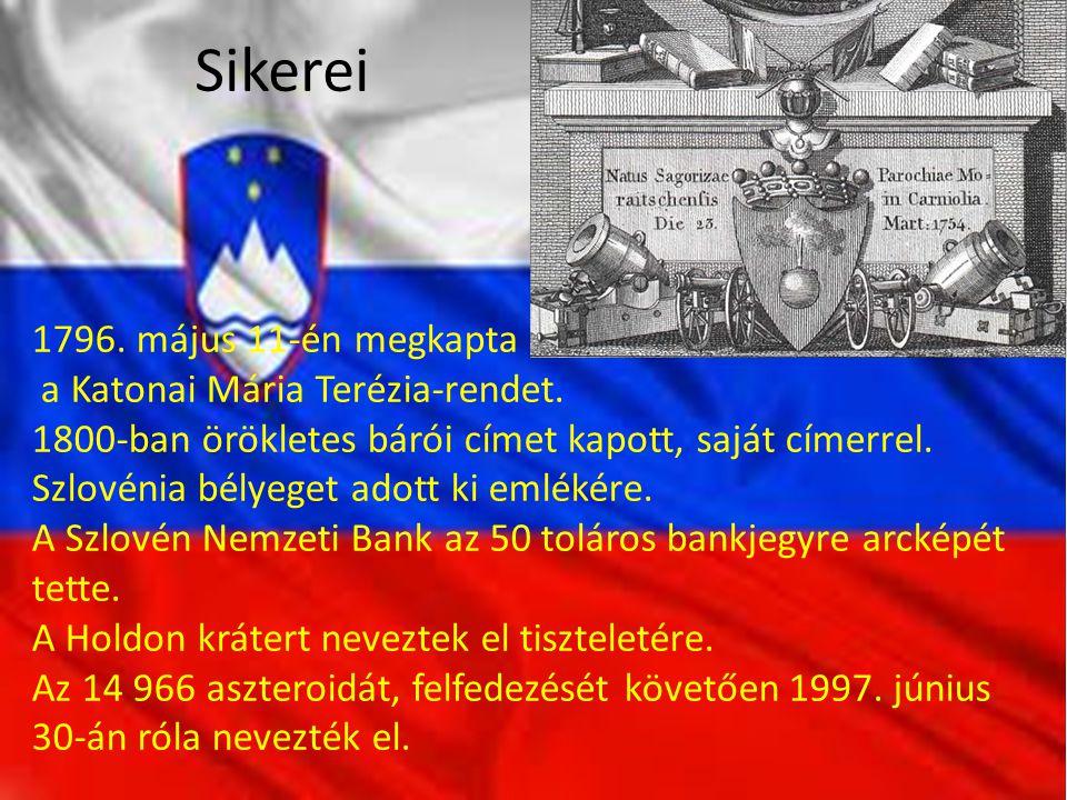 Sikerei 1796. május 11-én megkapta a Katonai Mária Terézia-rendet. 1800-ban örökletes bárói címet kapott, saját címerrel. Szlovénia bélyeget adott ki