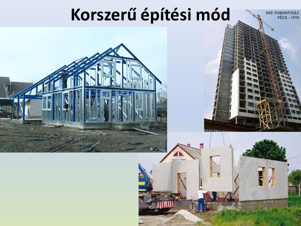 Korszerű építési mód