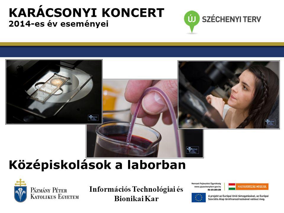 KARÁCSONYI KONCERT 2014-es év rendezvényei IrZen Információs Technológiai és Bionikai Kar